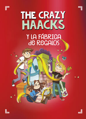 THE CRAZY HAACKS Y LA FÁBRICA DE REGALOS