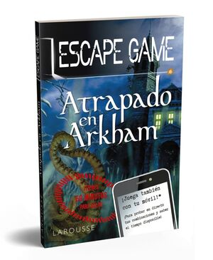 ESCAPE GAME - ATRAPADO EN ARKHAM